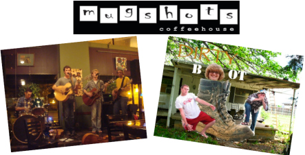Dirty Boot appears at Mugshots Coffeehouse.